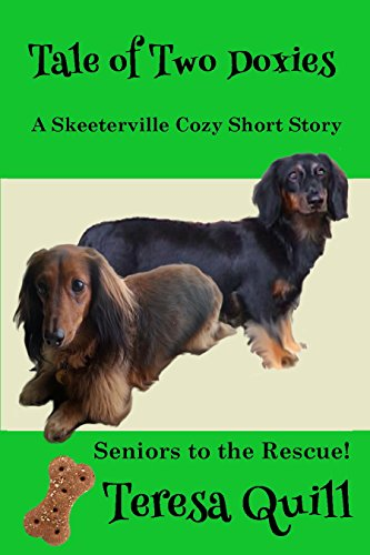 A Tail of Two Doxies A Skeeterville Cozy Short Story: Seniors To The Rescue! (Skeeterville Senior Mysteries Book 3) (English Edition)