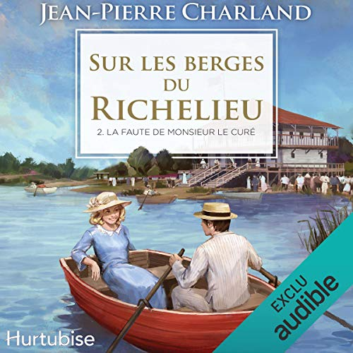 Sur les berges du Richelieu - Tome 2 [On the Banks of the Richelieu, Volume 2] Titelbild