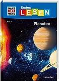 WAS IST WAS Erstes Lesen Band 2. Planeten: Welche Planeten gibt es in unserem Sonnensystem? Wie ist das Weltall aufgebaut? Und was muss ein Astronaut können? - Christina Braun