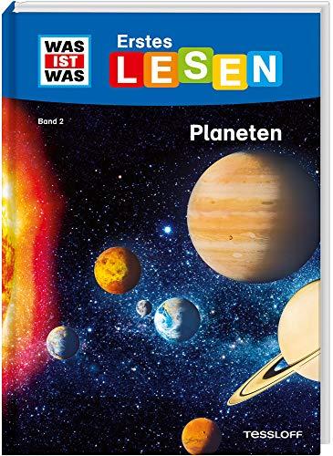 WAS IST WAS Erstes Lesen Band 2. Planeten: Welche Planeten gibt es in unserem Sonnensystem? Wie ist das Weltall aufgebaut? Und was muss ein Astronaut können?