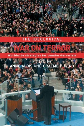 The Ideological War on Terror: Worldwide Strategies For Counter-Terrorism (Political Violence) (English Edition)