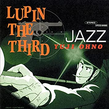 LUPIN THE THIRD JAZZ