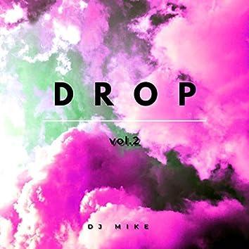 Drop, Vol. 2