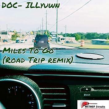 Miles To Go (Road Trip remix)