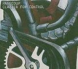 Songtexte von Hangedup - Clatter for Control