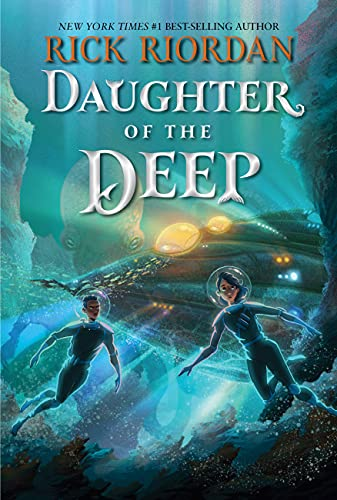 Compare Textbook Prices for Daughter of the Deep  ISBN 9781368077927 by Riordan, Rick