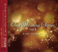One Woman Series vol.1