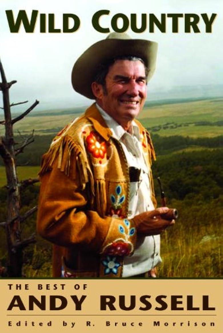 首のぞき穴軍隊Wild Country: The Best of Andy Russell (English Edition)