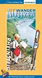 Rheinsteig: Wander-Notizen. Ein schöner Tag: Das offizielle persönliche Tagebuch zu Europas neuem Top-Trail