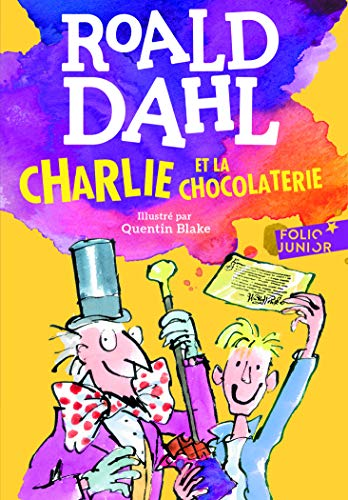 Charlie et la chocolaterie - Folio Junior - A partir de 10 ans