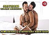 Homosexuell Stiefvaters Abenteuer - Erotische Schwule Geschichten