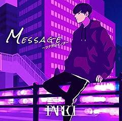 PARED「Message 〜ツナガレイノチ〜」の歌詞を収録したCDジャケット画像