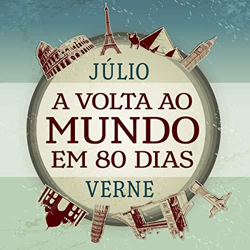 A Volta ao Mundo em 80 Dias [Around the World in 80 Days] audiobook cover art