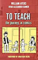 To Teach: The Journey, in Comics