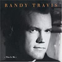 This Is Me by Randy Travis (1994-03-23)