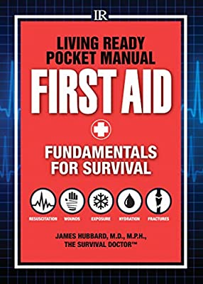 Living Ready Pocket Manual - First Aid: Fundamentals for Survival from Krause Publications