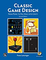Classic Game Design, 2nd Edition Front Cover