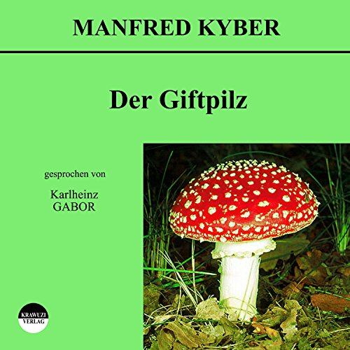 Der Giftpilz audiobook cover art