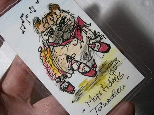 Mops tanzend als Ballerina crazy Mini Hundebild handgemalt Unikat Miniatur laminiert Taschenkunst Lesezeichen als Geschenk