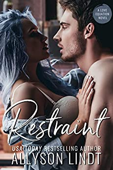 Restraint: A Small Town Christmas Romance (Love Equation Book 4) by [Allyson Lindt]