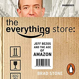 The Everything Store                   By:                                                                                                                                 Brad Stone                               Narrated by:                                                                                                                                 Pete Larkin                      Length: 13 hrs     1,107 ratings     Overall 4.4