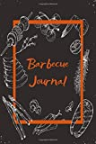 Barbecue Journal: BBQ Smoking Recipe Log Book Notebook - Pitmaster Smoker Record...