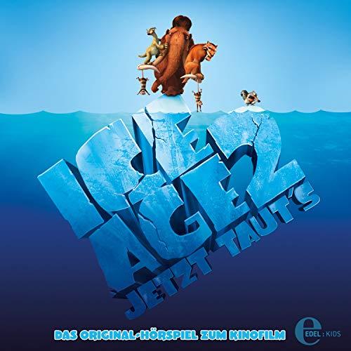Ice Age 2 - Jetzt Taut's (Das Original-Hörspiel...