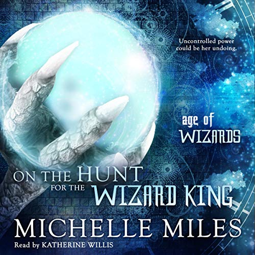 On the Hunt for the Wizard King audiobook cover art