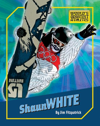 Shaun White (The World's Greatest Athletes) (English Edition)