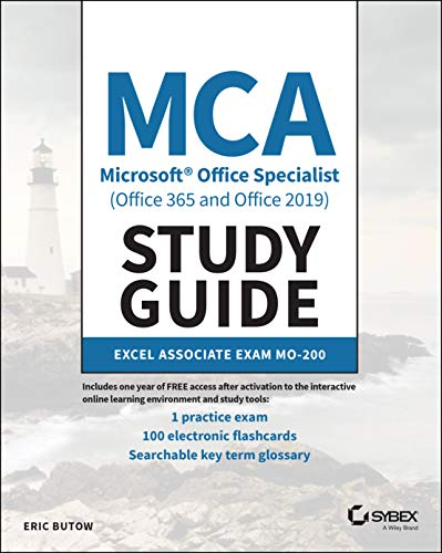 MCA Microsoft Office Specialist (Office 365 and Office 2019) Study Guide: Excel Associate Exam MO-200 Front Cover