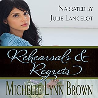 Rehearsals and Regrets audiobook cover art
