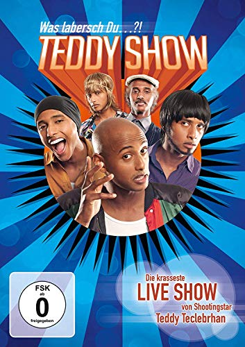 Teddy Show - Was labersch Du...?!