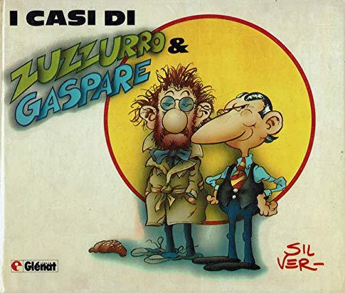 I casi di Zuzzurro e Gaspare