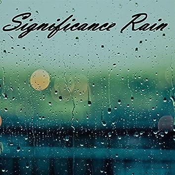 Significance Rain