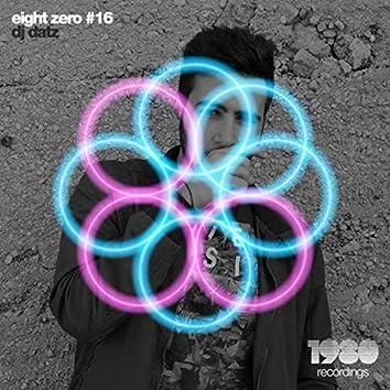 Eight Zero #16