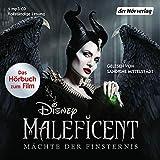 Maleficent: Mächte der Finsternis: Hörbuch zum neuen Live-Action Film (Hörbücher zu...