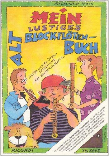 Mein lustiges Altblockflötenbuch: Altblockflöten-Spielheft mit Ensemblespiel