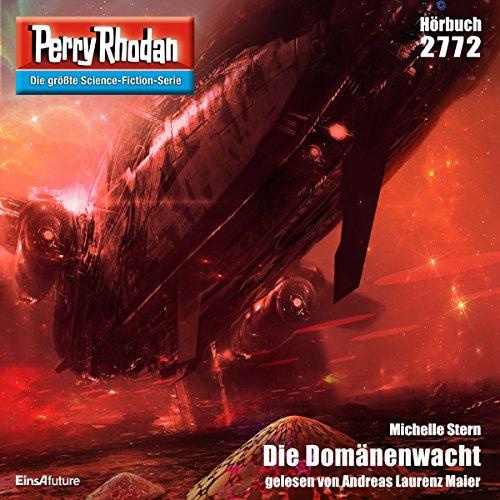 Die Domänenwacht (Perry Rhodan 2772) Titelbild
