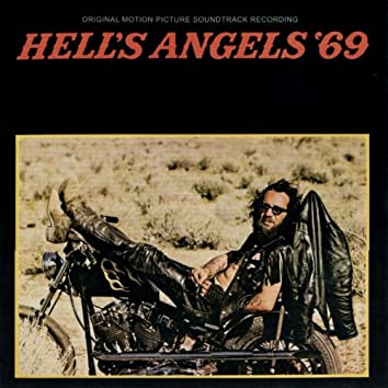 Hell's Angels '69 (Remastered Original Motion Picture Soundtrack)