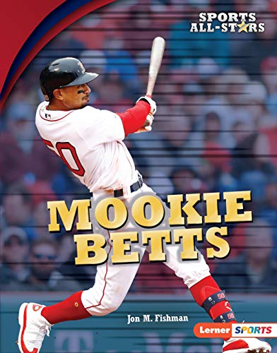Mookie Betts (Sports All-Stars (Lerner ™ Sports)) (English Edition)