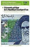 L'économie politique de la république islamique d'Iran - N°129 - 2017-1
