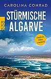 Stürmische Algarve von Carolina Conrad