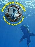 Montauk Sharks; Monster Man Mundus