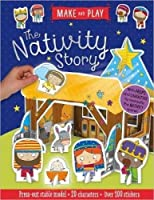 Make and Play: The Nativity Story: Press-Out Stable Model * 20 Characters * Over 20 Stickers