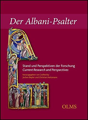 Der Albani-Psalter. Stand und Perspektiven der Forschung / The St Albans Psalter. Current Research and Perspectives (Hildesheimer Forschungen / ... aus der Dombibliothek Hildesheim)