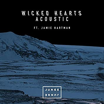 Wicked Hearts (Acoustic)