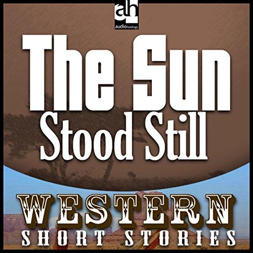 The Sun Stood Still audiobook cover art