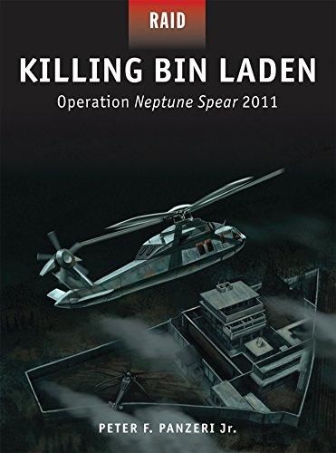 Killing Bin Laden - Operation Neptune Spear 2011