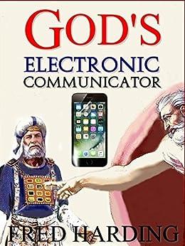 God's Electronic Communicator by [Fred  Harding]