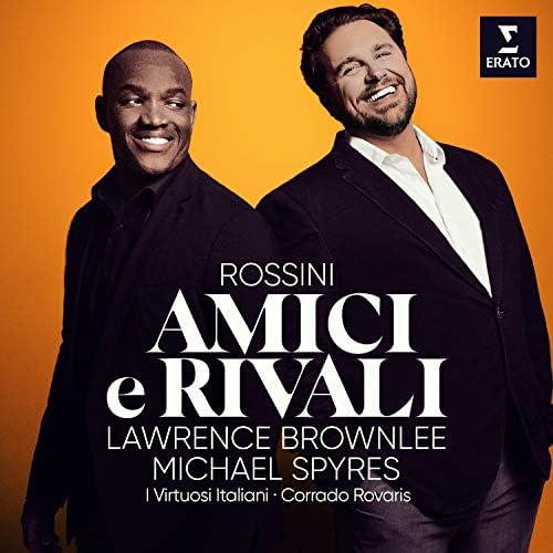Michael Spyres, Lawrence Brownlee, I Virtuosi Italiani & Corrado Rovaris